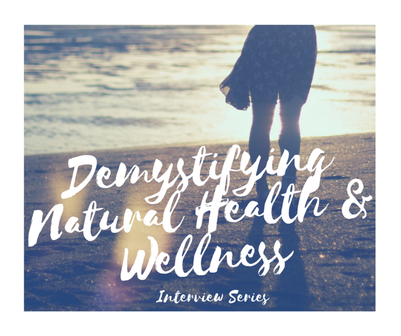 Demystifying Natural Health and Wellness