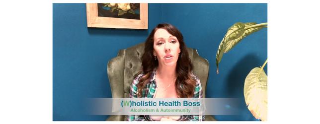 Alcoholism and Autoimmunity Adrenal Fatigue Leaky gut Thyroid Jenn Malecha