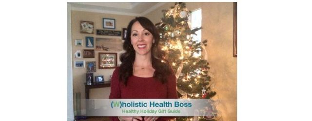 Healthy-Holiday-Gift-Guide Adrenal Fatigue Leaky gut Thyroid Jenn Malecha