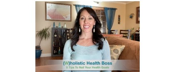 5-Tips-To-Nail-Your-Health-Goals Adrenal Fatigue Leaky gut Thyroid Jenn Malecha