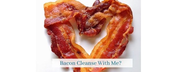 Bacon Cleanse with Me Adrenal Fatigue Leaky gut Thyroid Jenn Malecha