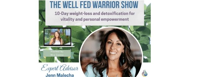 Well Fed Warrior Jenn Adrenal Fatigue Leaky gut Thyroid Jenn Malecha
