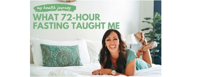 TBT-What72HourFastingTaughtMe - 5 Health Changing Resources - Adrenal Fatigue Leaky gut Thyroid Jenn Malecha