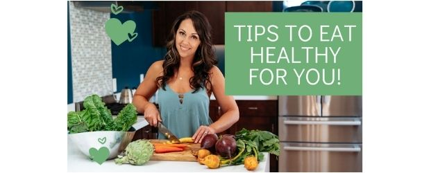 Tips to Eat Healthy For You - Adrenal Fatigue Leaky gut Thyroid Jenn Malecha