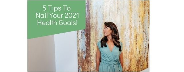 5 Health Goal Tips - Adrenal Fatigue Leaky gut Thyroid Jenn Malecha