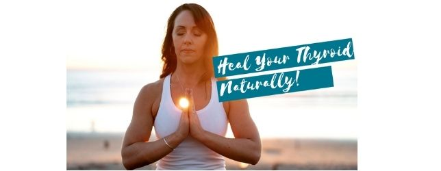 Heal Your Thyroid Naturally - Adrenal Fatigue Leaky gut Thyroid Jenn Malecha