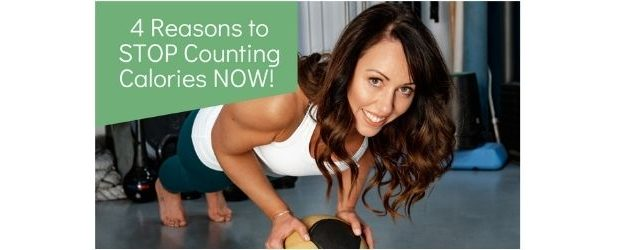 4 Reasons to Stop Counting Calories Now - Adrenal Fatigue Leaky gut Thyroid Jenn Malecha